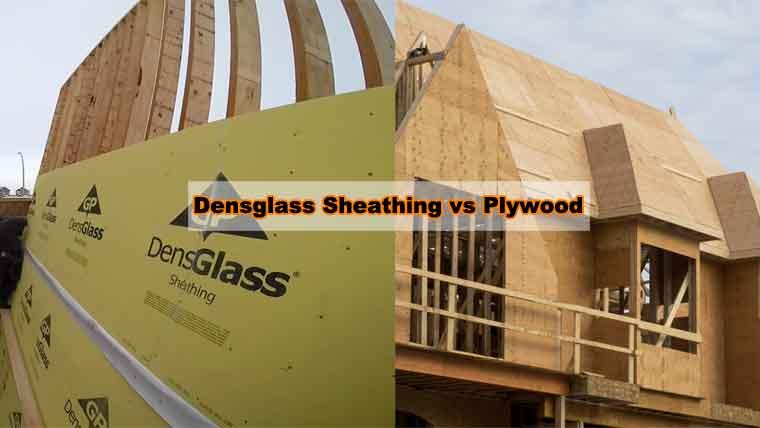 Densglass Sheathing vs Plywood