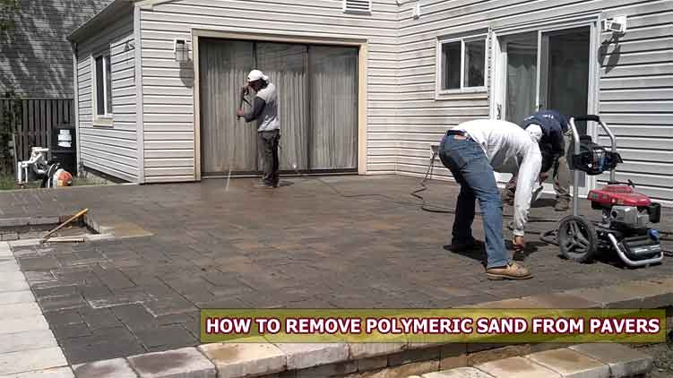 How to Remove Polymeric Sand from Pavers