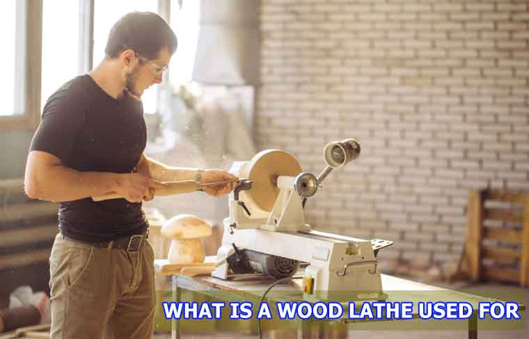 what is a wood lathe used for
