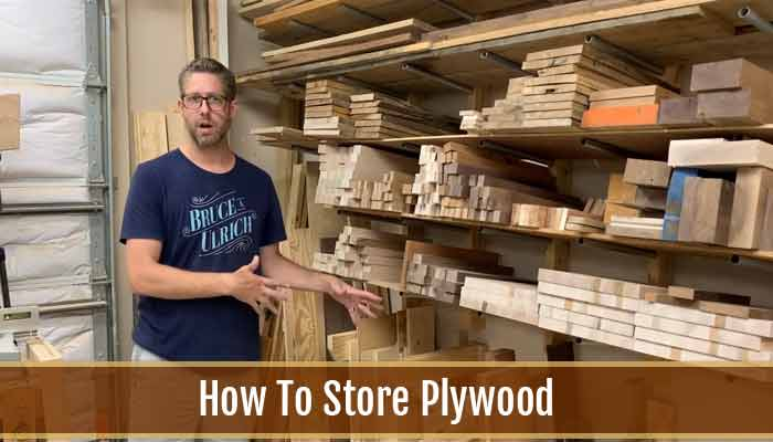 How To Store Plywood