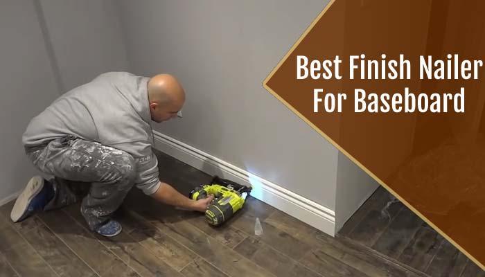 Finish Nailer For Baseboard