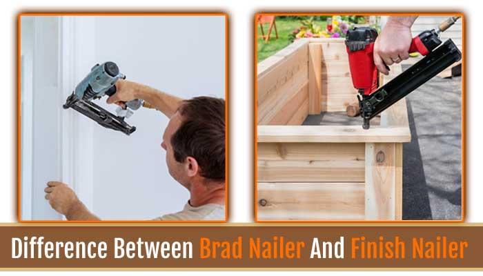 brad nailer and finish nailer